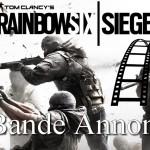 Rainbow Six Siege: Nouvelle bande annonce
