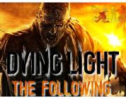 Dying Light : Les 16 premières minutes de The Following en vidéo