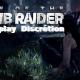 Rise of the Tomb Raider : Jouer en Discret