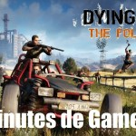 Dying Light : The Following se dévoile en Gameplay !