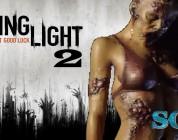 Dying Light 2 : Un Projet trop en Avance ?