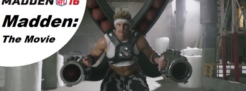 Madden NFL 16 : Une Vidéo Absurde, Madden The Movie