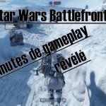 10 minutes de gameplay de Star Wars Battlefront leaké