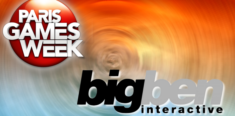 #PGW2015 :  Bigben Interactive son line-up