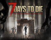 7 Days to Die arrive sur consoles !