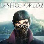[Gamescom 2016] Dishonored 2 : De nouveaux screenshots dévoilés
