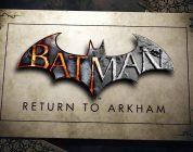 Batman Return to Arkham : La date de sortie repoussée