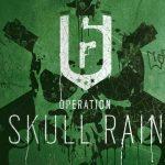 Rainbow Six Siege : La date de sortie pour Operation Skull Rain