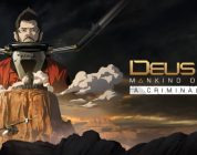 L'extension A Criminal Past de Deus Ex Mankind Divided daté