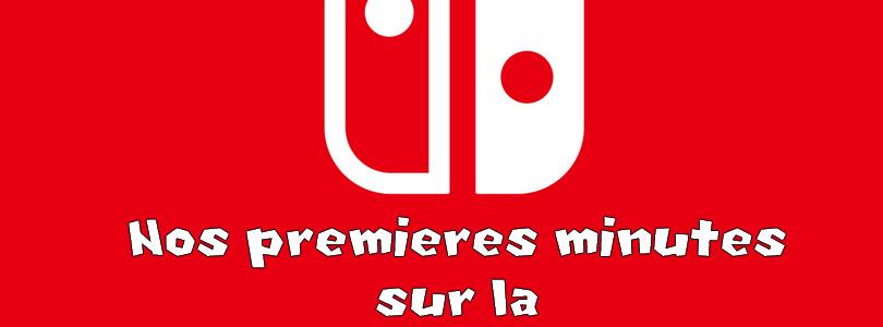 On a testé la Nintendo Switch