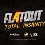FlatOut 4 : Total Insanity
