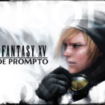 [Trailer] Le DLC Prompto de Final Fantasy XV se dévoile