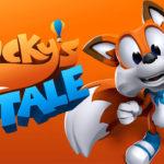 [E3 2017] Microsoft présente le portage de Super Lucky's Tale sur Xbox One X